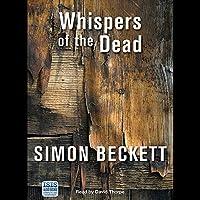 Whispers of the Dead Hörbuch von Simon Beckett Gesprochen von: David Thorpe