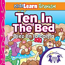 Kids Learn Spanish: Ten in the Bed (Counting)
