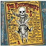The Executioner's Last Songs