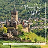 A Handful of Gold: A new fairy tale adventure
