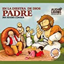 En la Diestra de Dios Padre (Texto Completo) [In God's Right Hand ] Audiobook by Tomas Carrasquilla Narrated by  Yoyo USA, Inc