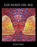 Los nexos del ser (Spanish Edition)