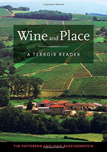 Wine and Place: A Terroir Reader