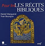 img - for Pour lire les r  cits bibliques (French edition) book / textbook / text book