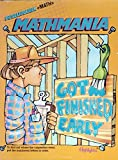 img - for Puzzlemania + Math = Mathmania, Got Finished Early book / textbook / text book