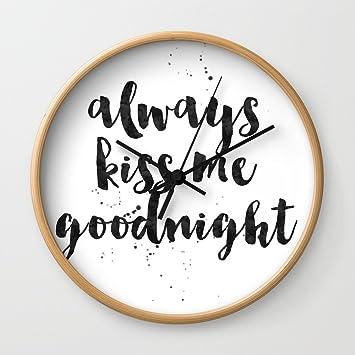 Amazon.com: Society6 Always Kiss Me Goodnight Wall Clock Natural ...
