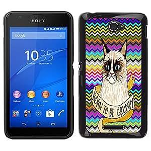 Dragon Case - FOR Sony Xperia E4 - Never frown - Caja protectora de pl??stico duro de la cubierta Dise?¡Ào Slim Fit