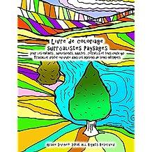 Livre de coloriage surréalistes Paysages Pour les enfants, adolescents , adultes , retraités et tout le monde Visiter qui travaillent ou vivent dans les maisons de soins infirmiers