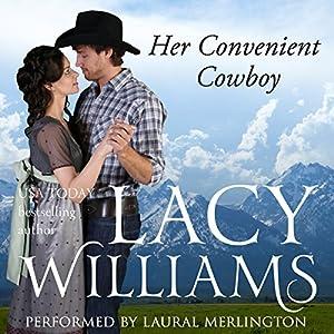 Her Convenient Cowboy Audiobook
