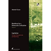 Capitalism: The Age of Unmasked Gods and Naked Kings: 2