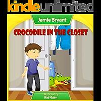 Crocodile In The Closet (Denny's Surprise Day Series Book 4)