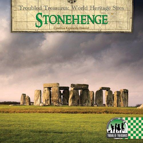 Download Stonehenge (Troubled Treasures: World Heritage Sites) PDF