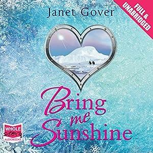 Bring Me Sunshine Audiobook