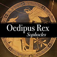 Oedipus Rex - King of Thebes Audiobook by Sophocles, Gilbert Murray - translator Narrated by Matt Montanez