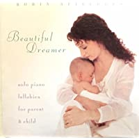 Beautiful Dreamer: Solo Piano Lullabies for the Parent & Child