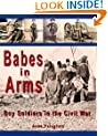 Babes in Arms: Boy Soldiers in the Civil War