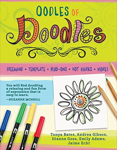 Oodles of Doodles, 2nd Edition: Creative Doodling for Journaling, Crafting & Relaxation (Design Originals) Motifs & Techniques with Designs for Borders, Alphabets, Leaves, Flowers, Hearts, & (Rub Ons Journaling)