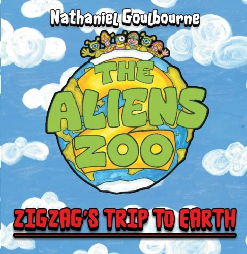 (The Aliens Zoo: Zigzag's Trip to Earth)