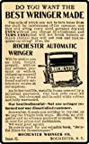 1902 Ad Wringer Rochester Clothing Housewife Maid Care - Original Print Ad