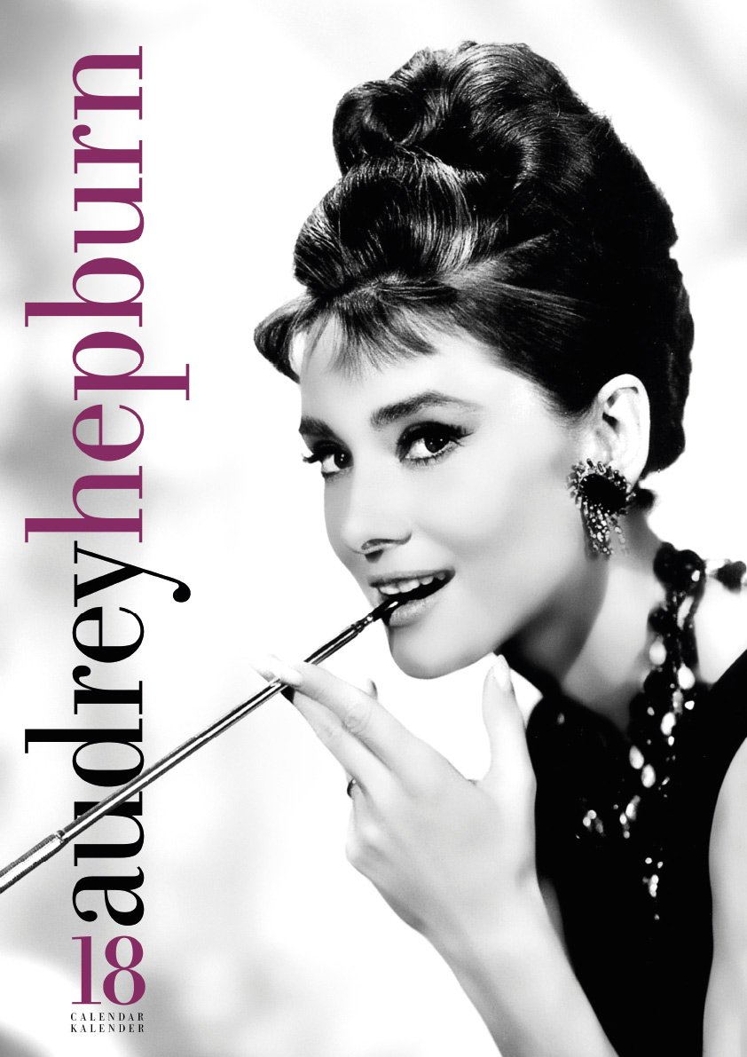 Download Audrey Hepburn Calendar 2018 (English, German and French Edition) ebook