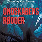 Ondskabens rødder   Flemming Chr. Nielsen