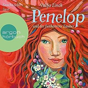 Penelop und der funkenrote Zauber Hörbuch