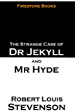 The Strange Case of Dr Jekyll and Mr Hyde (Annotated)