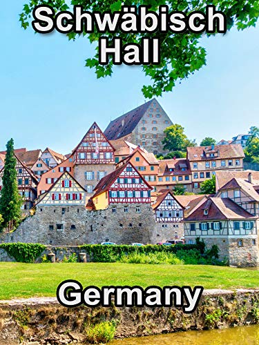 (Clip: Schwabisch Hall Germany - Travel Video)
