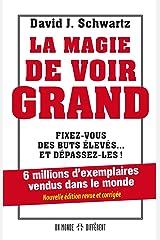 La magie de voir grand (French Edition) Paperback