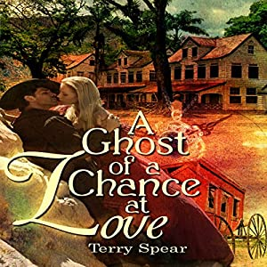 A Ghost of a Chance at Love Audiobook