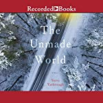 The Unmade World | Steve Yarbrough