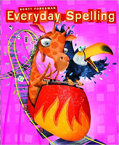 Everyday spelling 2008 student edition consumable grade 4 scott everyday spelling 2008 student edition consumable grade 4 student edition by scott foresman fandeluxe Images