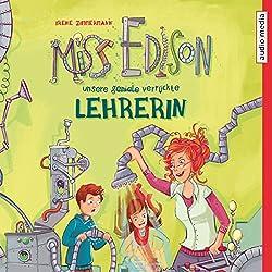 Miss Edison: Unsere (geniale) verrückte Lehrerin