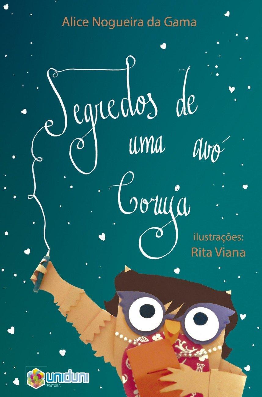 Segredos De Uma Avó Coruja: Alice Nogueira da Gama ...