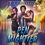 The Pen Is Mightier | J. A. Cipriano