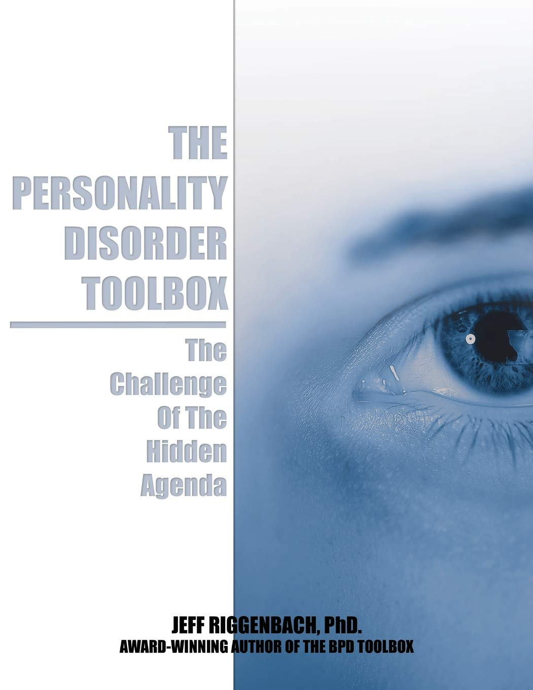 The Personality Disorder Toolbox: The Challenge of the ...