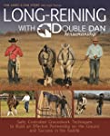Long Reining with Double Dan: Safe, C...