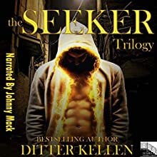 The Seeker Trilogy: A Dark Vampire Romance Audiobook by Ditter Kellen Narrated by Johnny Mack