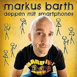 Deppen mit Smartphones (Live)