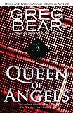 Queen of Angels, Greg Bear, 1480444480