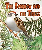 img - for El gorri n y los  rboles [Sparrow and the Trees, The] (Spanish Edition) book / textbook / text book