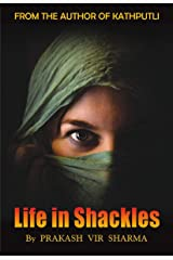 Life In Shackles Kindle Edition