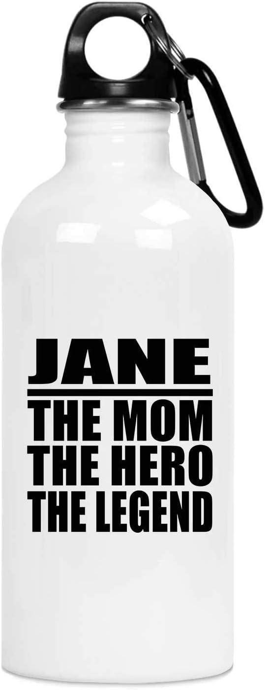 Designsify Jane The Mom The Hero The Legend - Water Bottle Botella de Agua, Acero Inoxidable - Regalo para Cumpleaños, Aniversario, Día de Navidad o Día de Acción de Gracias