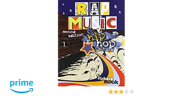 Rap Music and Hip Hop Culture: MOOK RICHARD: 9780757567100: Amazon ...