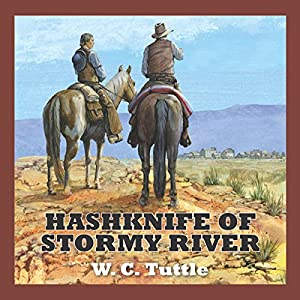 Hashknife of Stormy River Audiobook
