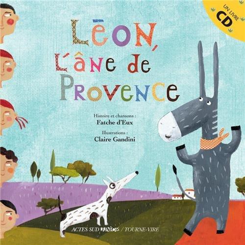 Léon, l'âne de Provence (1CD audio) (French Edition)