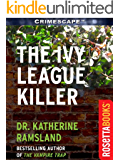 The Ivy League Killer (Crimescape Book 15)
