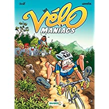 Les Vélomaniacs: tome 2 (French Edition)