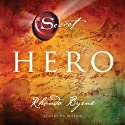 Hero: The Secret Audiobook by Rhonda Byrne Narrated by Rhonda Byrne