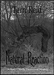 Natural Reaction (A Mary O'Reilly Paranormal Mystery Book 6)